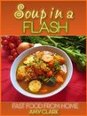 Soup in a flash (Fast Food From Home)
