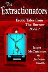 The Extractionators (Erotic Tales from The Burrow)