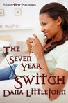 The Seven Year Switch