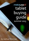 MakeUseOf Tablet Buying Guide: Summer 2013