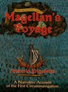Magellan's Voyage: A Narrative Account of the First Circumnavigation: v. 1 (Dover Books on Travel, Adventure)