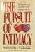 The Pursuit Of Intimacy