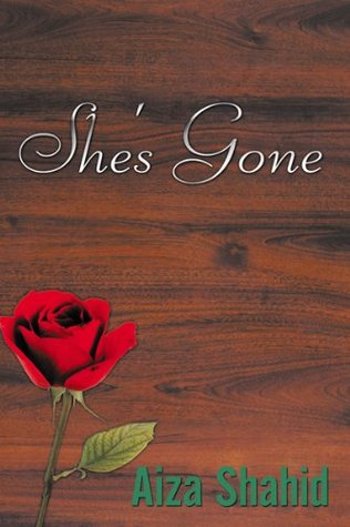 Shes Gone  by  Aiza Shahid