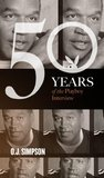 O.J. Simpson: The Playboy Interviews (50 Years of the Playboy Interview)