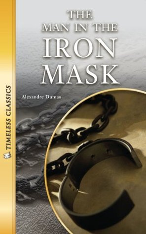 Download online for free The Man in the Iron Mask (Timeless Classics) ePub by Alexandre Dumas, Emily Hutchinson