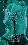 Love Letters Volume 4: Travel to Temptation (The Love Letters)