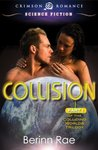 Collision: Part 1 of the Colliding Worlds Trilogy