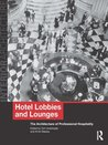 Hotel Lobbies and Lounges: The Architecture of Professional Hospitality (Interior Architecture)