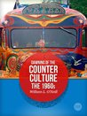 Dawning of the Counter-culture: The 1960s
