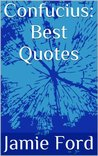 Confucius: Best Quotes (Wisdom Series)