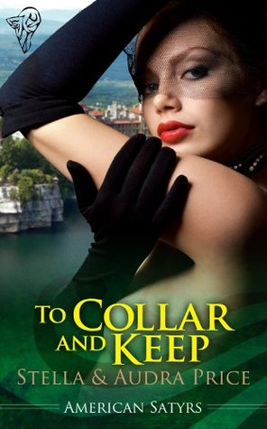 To Collar and Keep by Stella Price