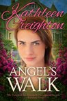 Angel's Walk by Kathleen Creighton