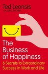 The Business of Happiness: How Being Happy Can Help Build Your Career