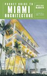 Pocket Guide to Miami Architecture (Norton Pocket Guides)