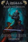Azieran: Against the Drimlith (The Malkan Knight Series)