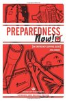 PREPAREDNESS NOW!: An Emergency Survival Guide (Expanded and Revised Edition) (Process Self-reliance Series)