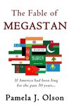 The Fable of Megastan