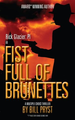 Fist Full of Brunettes (A Multiple-Choice Thriller)