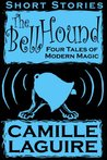The Bellhound Four Tales of Modern Magic
