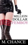 Million Dollar Femboy