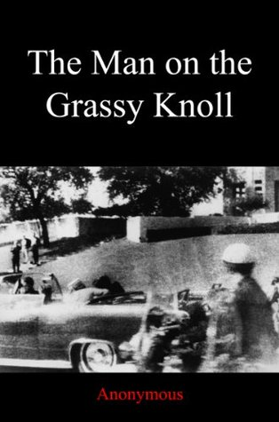 The Man on the Grassy Knoll