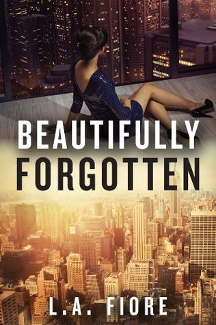 Beautifully Forgotten (Beautifully Damaged, #2)