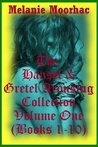 The Hansel and Gretel Arousing Collection Volume One