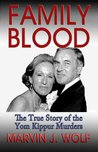 Family Blood the true story of the Tom Kippur Murders