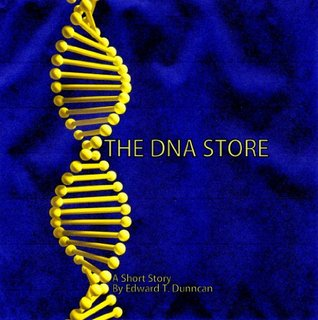 The DNA Store  by  Edward T. Dunncan