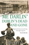 Me Darlin' Dublin's Dead and Gone