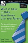 50 Interviews: Young Entrepreneurs - What it Takes to Make More Money than Your Parents (Vol. 1)