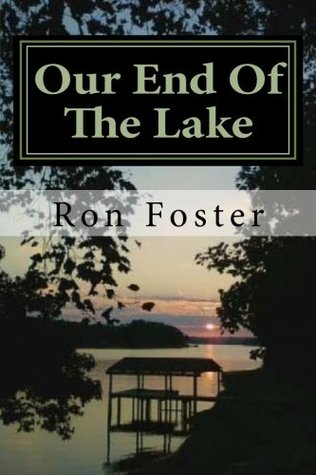 Our End Of The Lake Ron Foster