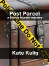 Post Parcel (Bloody Murder Mysteries)