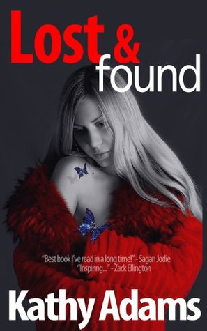Lost & Found by Kathy Adams