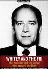 Whitey and the FBI: The mobster and the agent who crossed the line