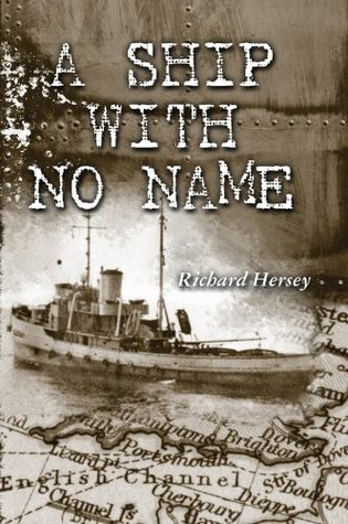 A Ship with No Name  by  Richard Hersey