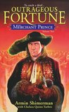 The Merchant Prince Volume 2 (Outrageous Fortune, Vol 2)
