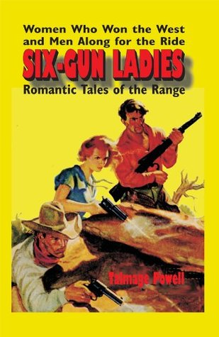 Six-Gun Ladies  by  Talmage Powell