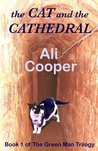 The Cat and the Cathedral (The Green Man Trilogy)