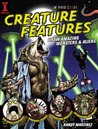 Creature Features: Draw Amazing Monsters & Aliens: Draw Amazing Monsters and Aliens