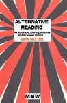 Alternative Reading: 44 Surprising Literary Ventures of Well-Known Writers
