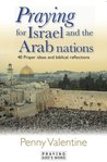 Praying for Israel and the Arab Nations (Praying God's Word)