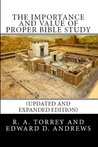 The Importance and Value of Proper Bible Study (Updated and Expanded Edition)