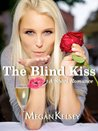 The Blind Kiss