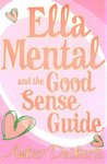 Ella Mental And The Good Sense Guide