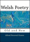 Welsh Poetry: Old and New in English Verse