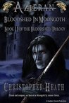 Azieran: Bloodshed in Moongoth (The Bloodshed Trilogy)