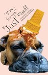 Two Scoops is Just Right: 78 Funny Original Short Stories (Scoops Series)