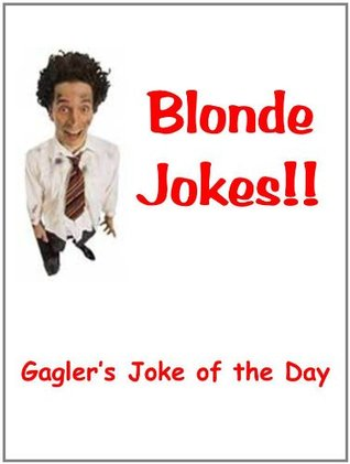 Blonde Jokes: 500 Blonde Jokes to Make Your Toes Curl! (Kindle Edition)