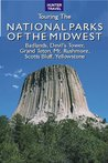 The Great American Wilderness: Touring the National Parks of the Midwest